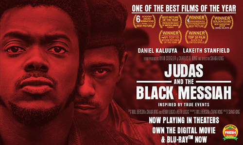 JUDAS AND THE BLACK MESSIAH | Now Playing In Theaters